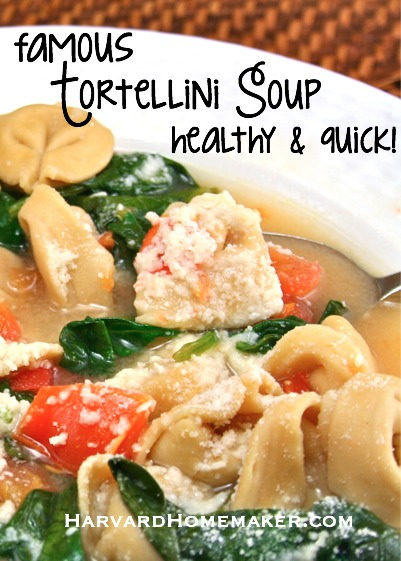 Famous Tortellini Soup - Healthy & Quick by Harvard Homemaker