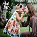 EXPIRED!!!!!   Matilda Jane Clothing Giveaway:  Win a $50 Gift Card!