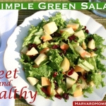 (Simple) Sweet & Healthy Green Salad