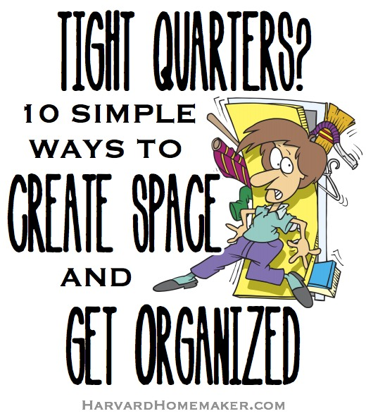 Tight Quarters_Create Space and Get Organized