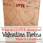 What Do I Love About You?  Valentine Note Tradition