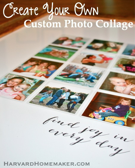 Create Your Own Custom Photo Collage by Harvard Homemaker