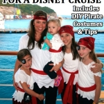 A Mom's Guide: 15 Things to Pack for a Disney Cruise & Other Travel Tips